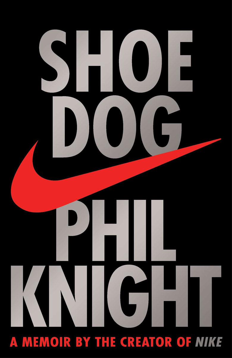 Shoe Dog: A Memoir by the Creator of NIKE heir of the dog