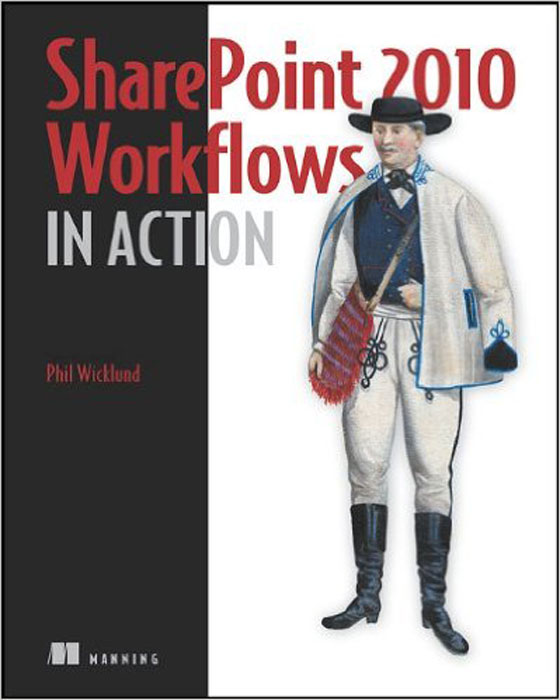 SharePoint 2010 Workflows in Action kenneth schaefer professional sharepoint 2010 development