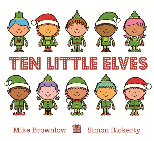 Ten Little Elves ten things we did and probably shouldn t have