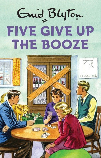 Five Give Up The Booze until you
