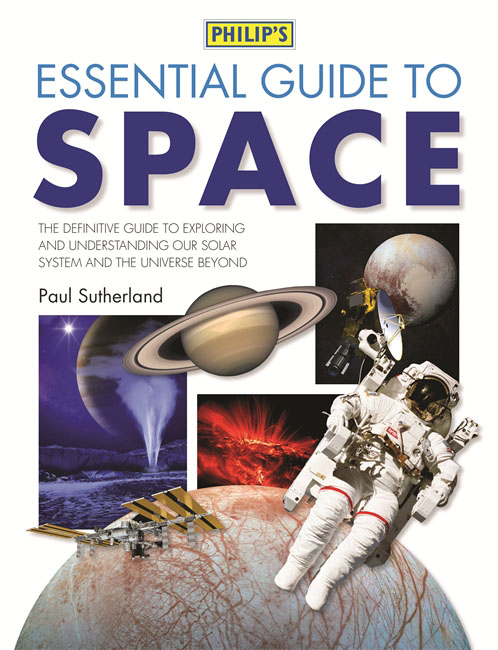 Philip's Essential Guide to Space isaac asimov s guide to earth and space