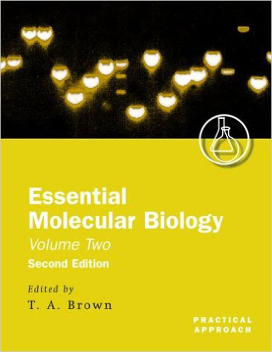 Essential Molecular Biology: A Practical Approach: Volume 2 progress in nucleic acid research and molecular biology volume 82 progress in nucleic acid research and molecular biology progress in nucleic acid research and molecular biology