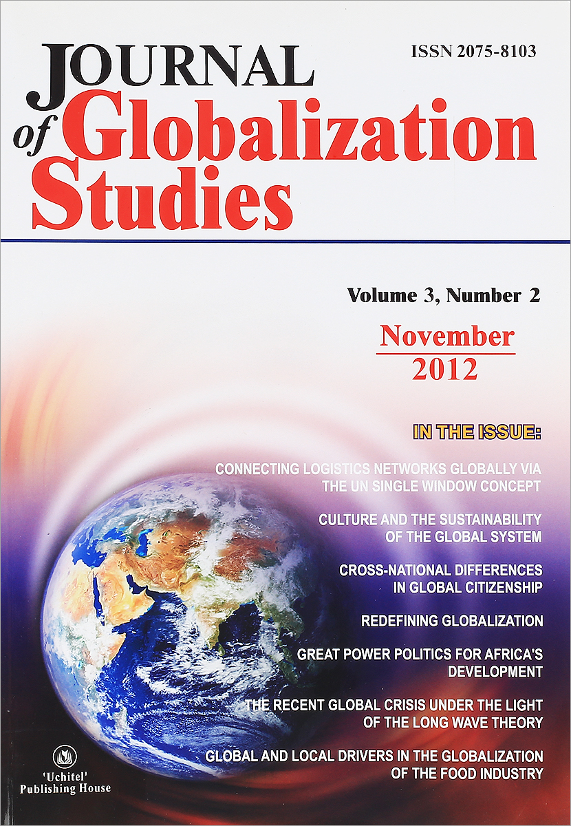 Journal of Globalization Studies: Volume 3: Number 2: November 2012 journal of globalization studies volume 2 number 1 may 2011