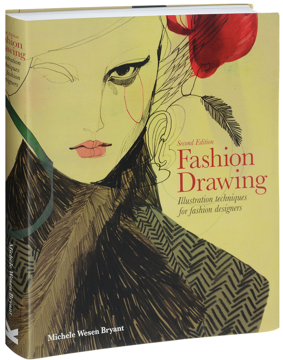 Fashion Drawing: Illustration Techniques for Fashion Designers