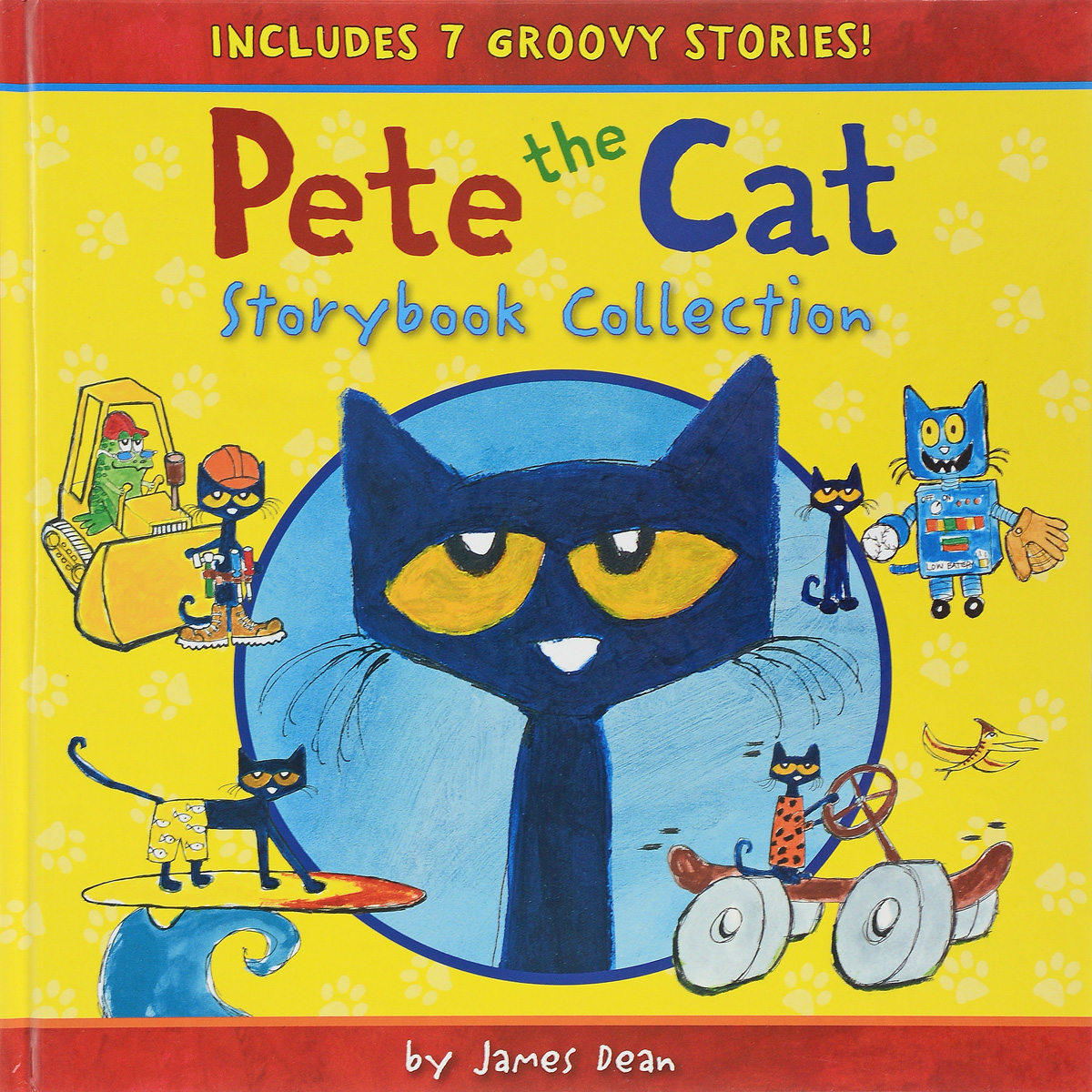 Pete the Cat Storybook Collection: 6 Groovy Stories! the unadulterated cat