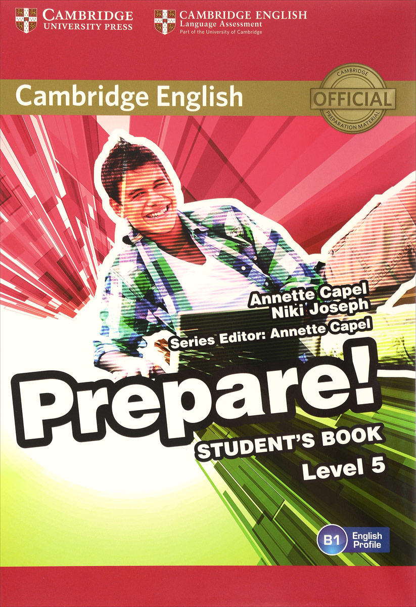 Cambridge English Prepare! Level 5 B1: Student's Book craven m cambridge english skills real listening