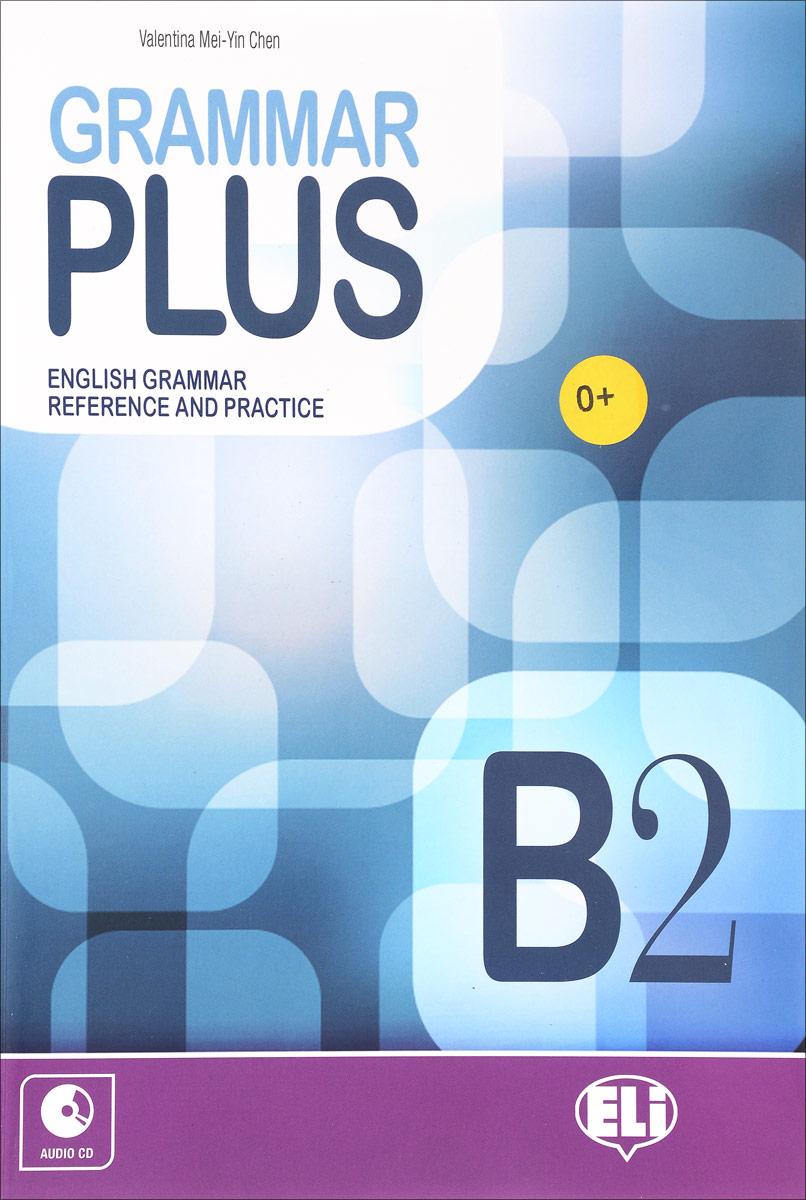 Grammar Plus: Grammar Plus B2 (+ CD) destination b2 grammar