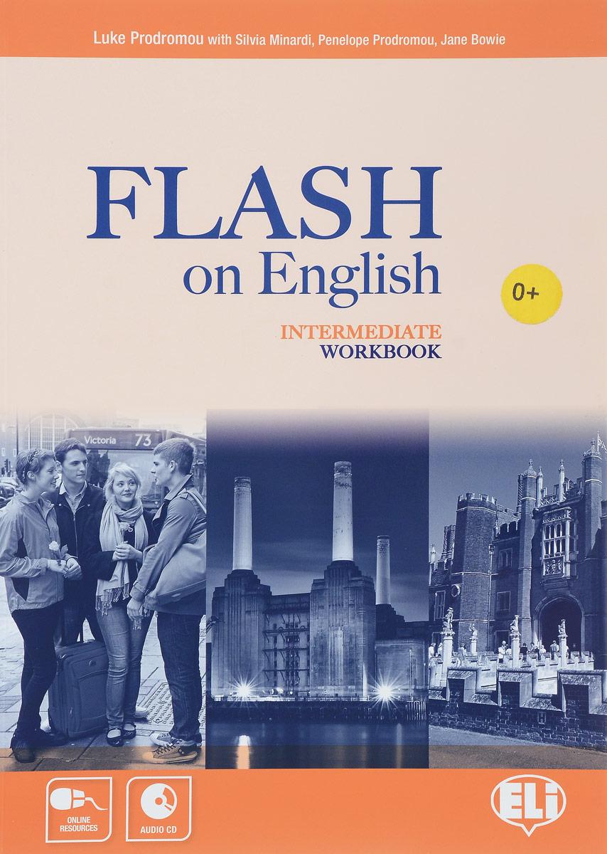 Flash on English: Intermediate Workbook (+ CD) mitchell h traveller pre intermediate workbook cd