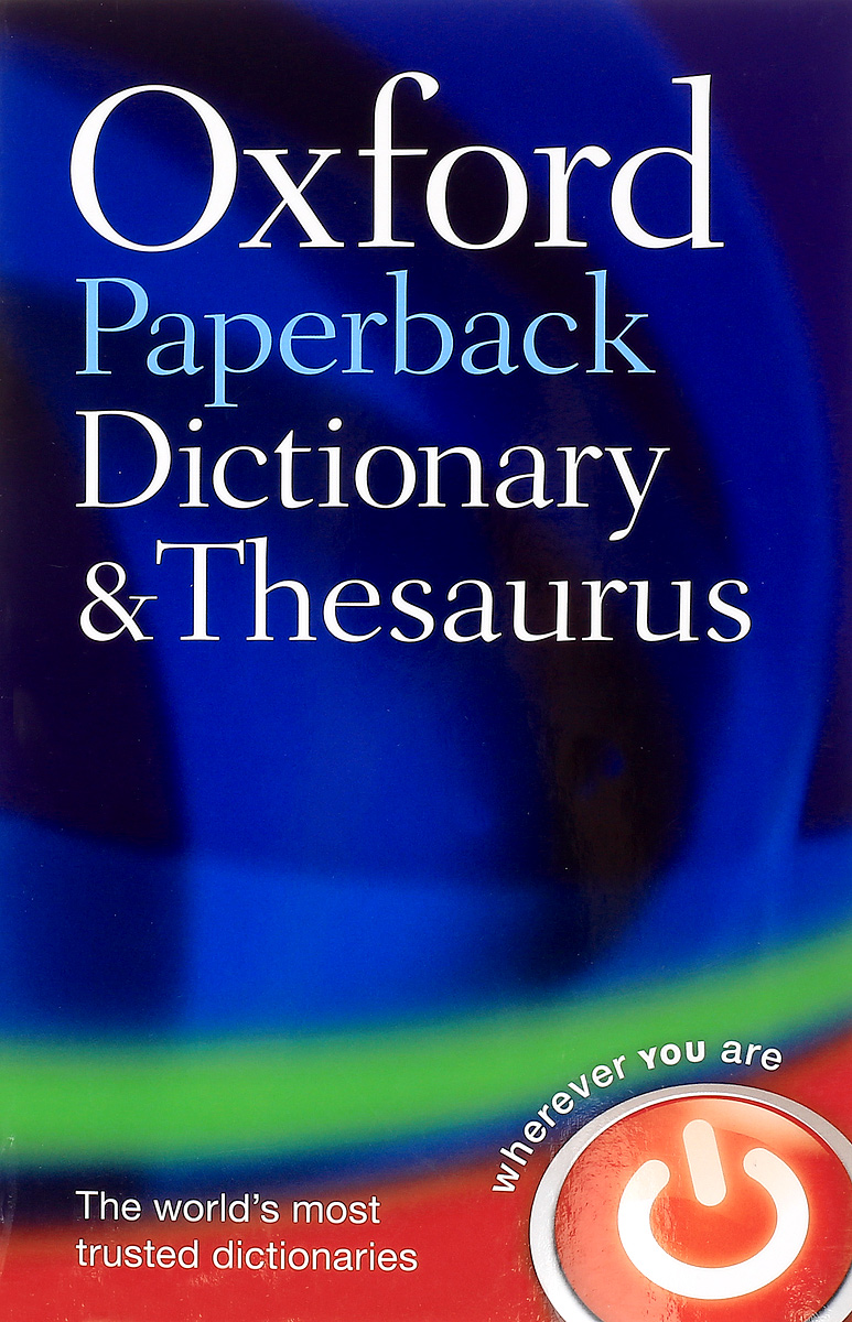 Oxford Paperback Dictionary & Thesaurus encarta thesaurus
