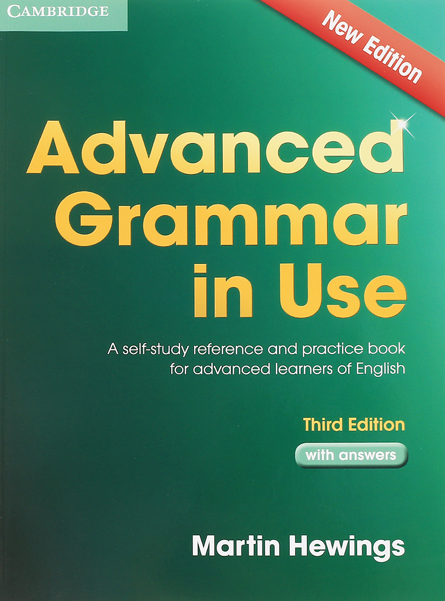 Advanced Grammar in Use with Answers: A Self-Study Reference and Practice Book for Advanced Learners of English cambridge learners dictionary english russian paperback with cd rom