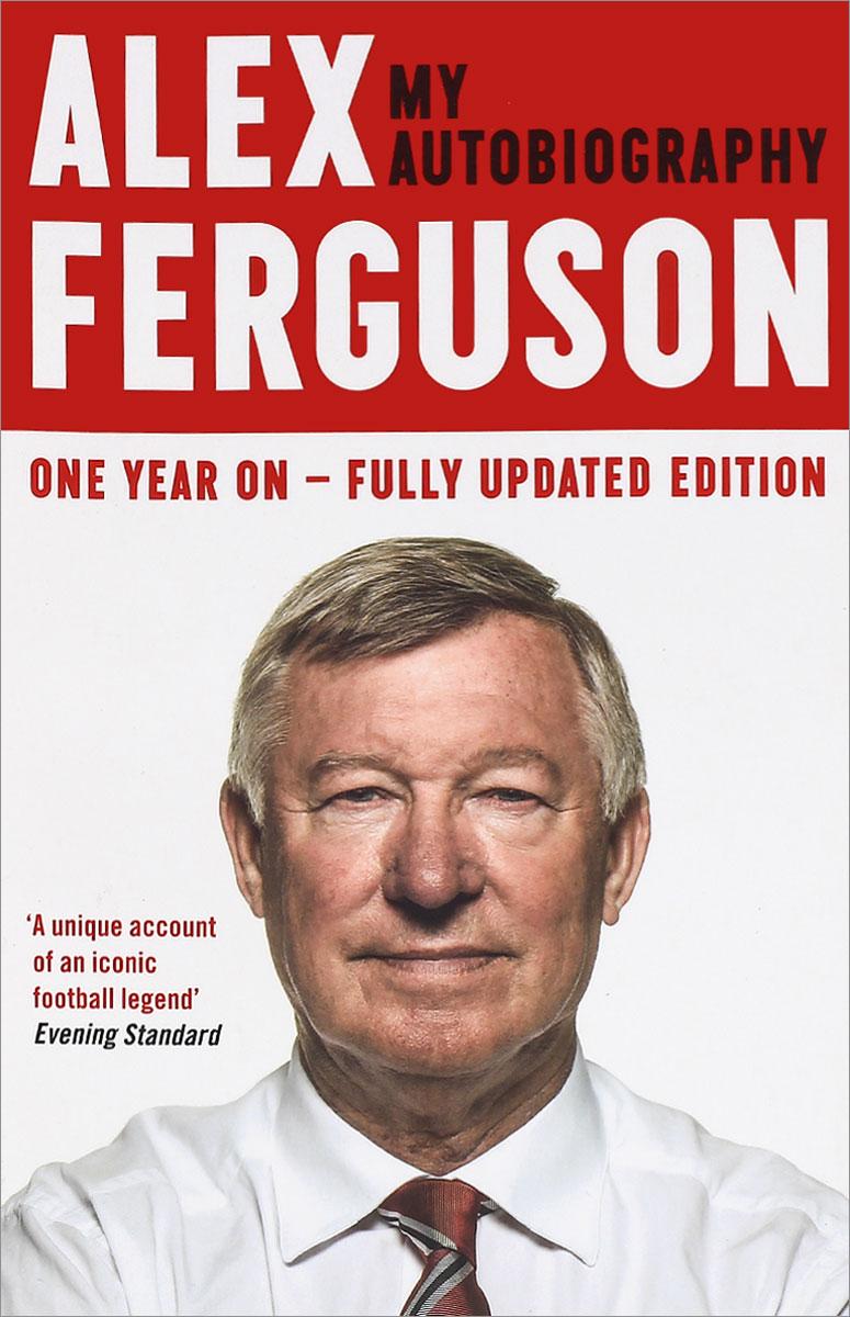 Alex Ferguson: My Autobiography united as one