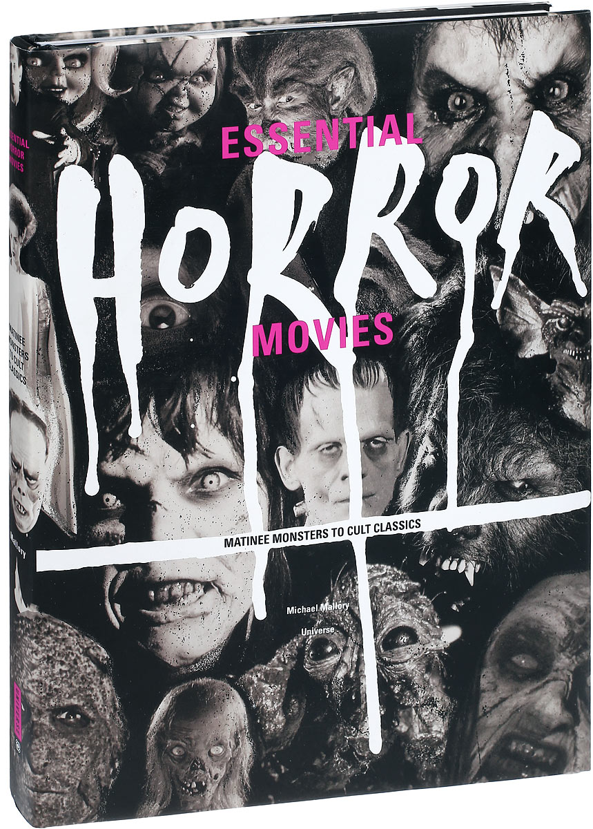 Essential Horror Movies: Matinee Monsters to Cult Classics