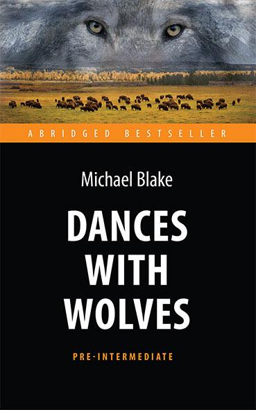 Michael Blake Dances with Wolves / Танцующий с волками