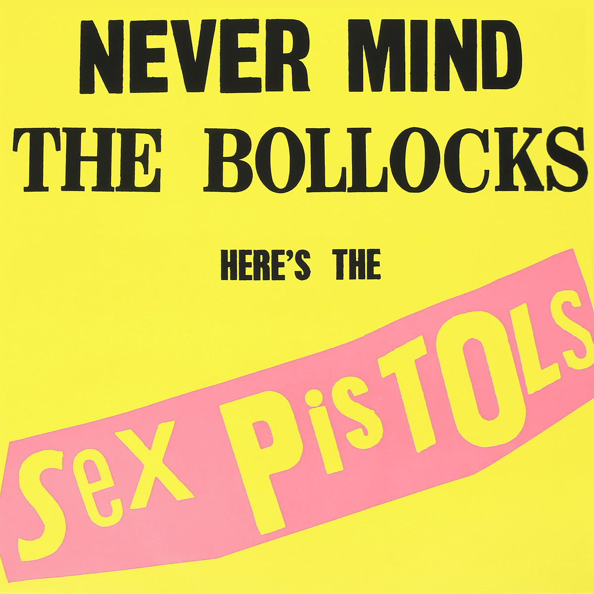 Sex Pistols Sex Pistols. Never Mind the Bollocks, Here's The Sex Pistols (LP) sex pistols sex pistols live and loud