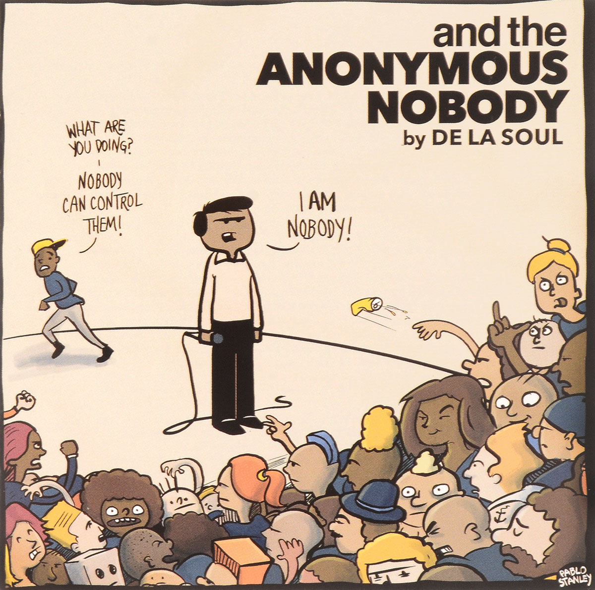 De La Soul. And The Anonymous Nobody