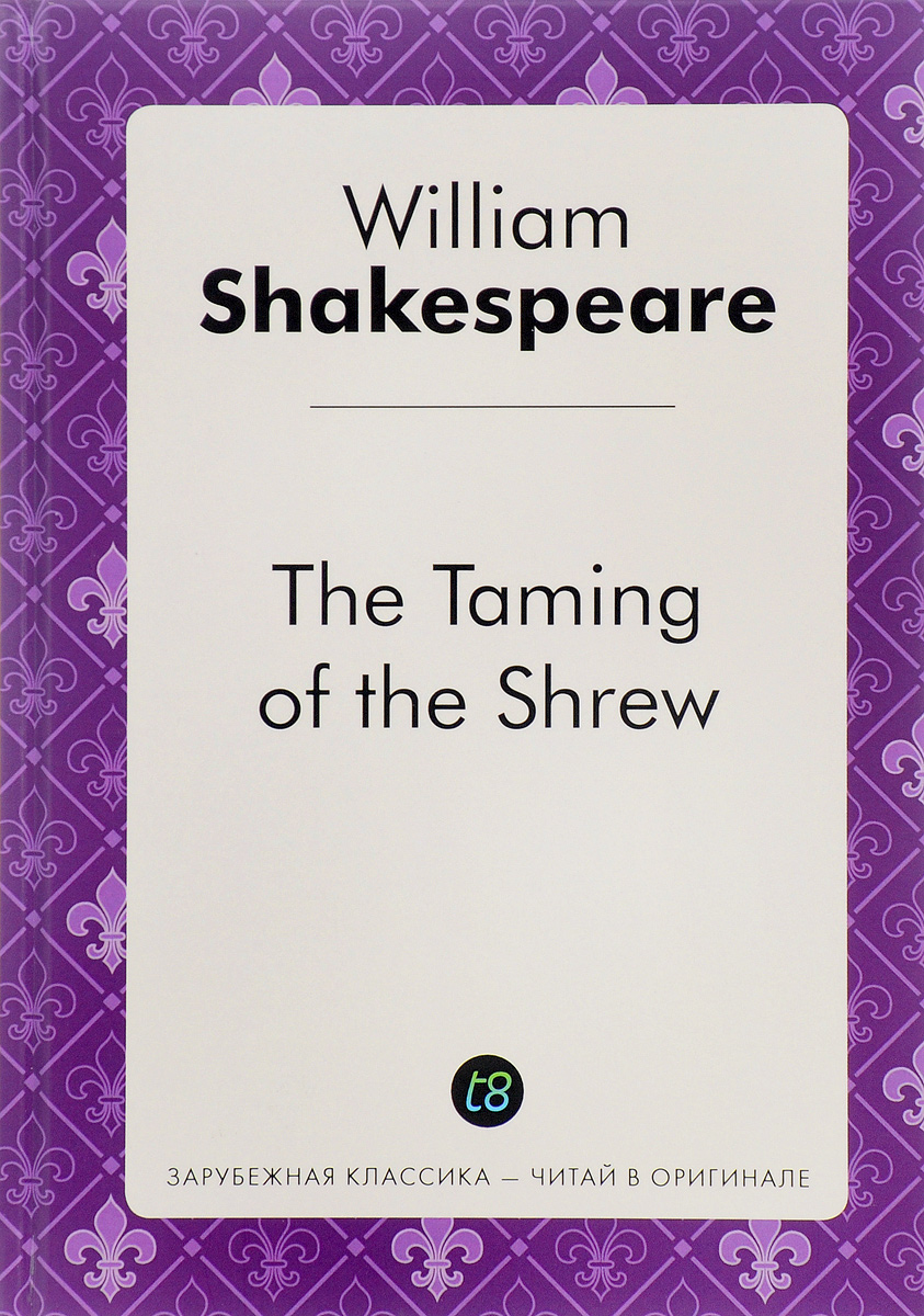 William Shakespeare The Taming of the Shrew william shakespeare measure for measure