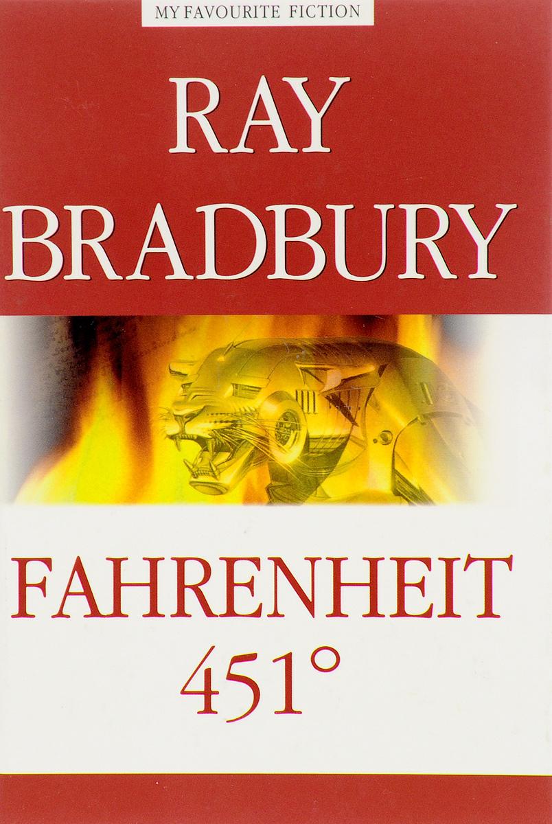 Ray Bradbury Fahrenheit 451° ray bradbury fahrenheit 451°