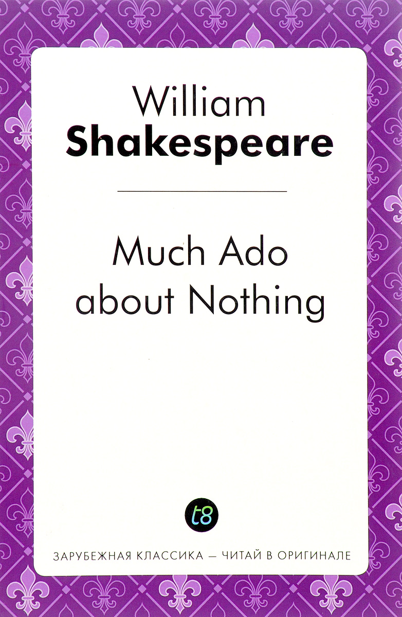 William Shakespeare Much Ado about Nothing shakespeare lexicon