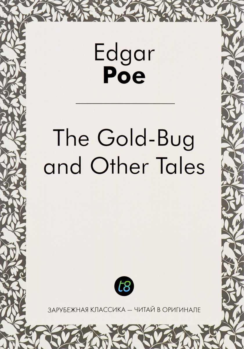 Edgar Poe The Gold-Bug and Other Tales