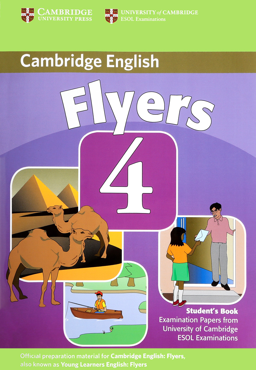 Cambridge Young Learners English Tests Flyers 4 Student's Book cambridge young learners english flyers 5 answer booklet