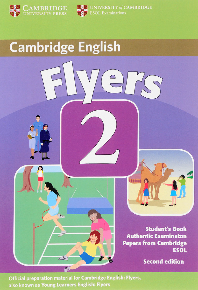 Flyers 2: Student's Book storyfun for flyers teacher s book with audio cds 2