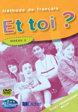 Et toi? Niveau 2 (DVD-ROM) александра богунова toi le tresor de mon amour… любовная лирика миниатюры публицистика