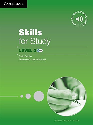 Skills for Study: Level 2: Student's Book with Downloadable Audio williams a research improve your reading and referencing skills b2