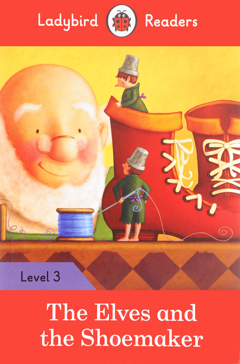The Elves and the Shoemaker: Level 3 alexander mishkin how to stay young it