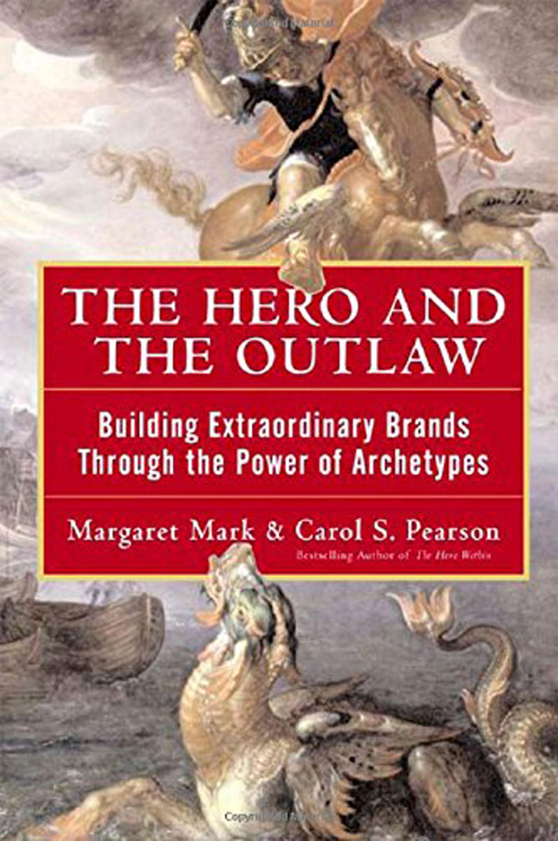 The Hero and the Outlaw: Building Extraordinary Brands Through the Power of Archetypes teddy mars book 3 almost an outlaw