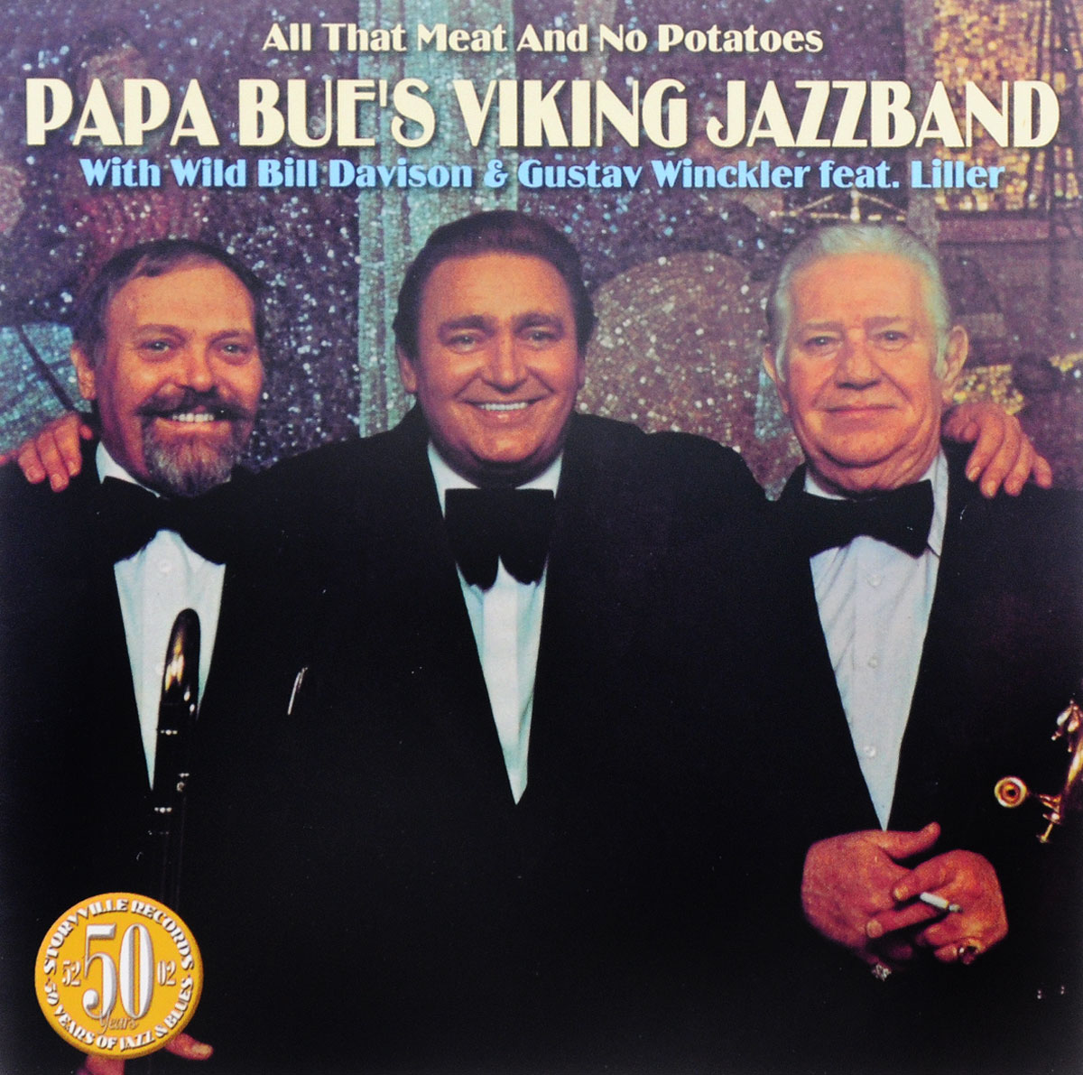 Papa Bue's Viking Jazz Band,Билл Дэвисон,Gustav Winckler,Liller Papa Bue's Viking Jazzband With Bill Davison & Gustav Winckler Feat. Liller. All The Meat And No Potatoes the gustav sonata