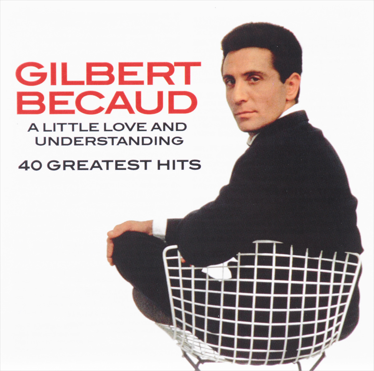 Жильбер Беко Gilbert Becaud. A Little Love And Understanding: 40 Greatest Hits (2 CD) green day – greatest hits god s favorite band cd