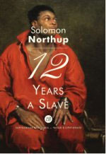 Solomon Northup 12 Years a Slave
