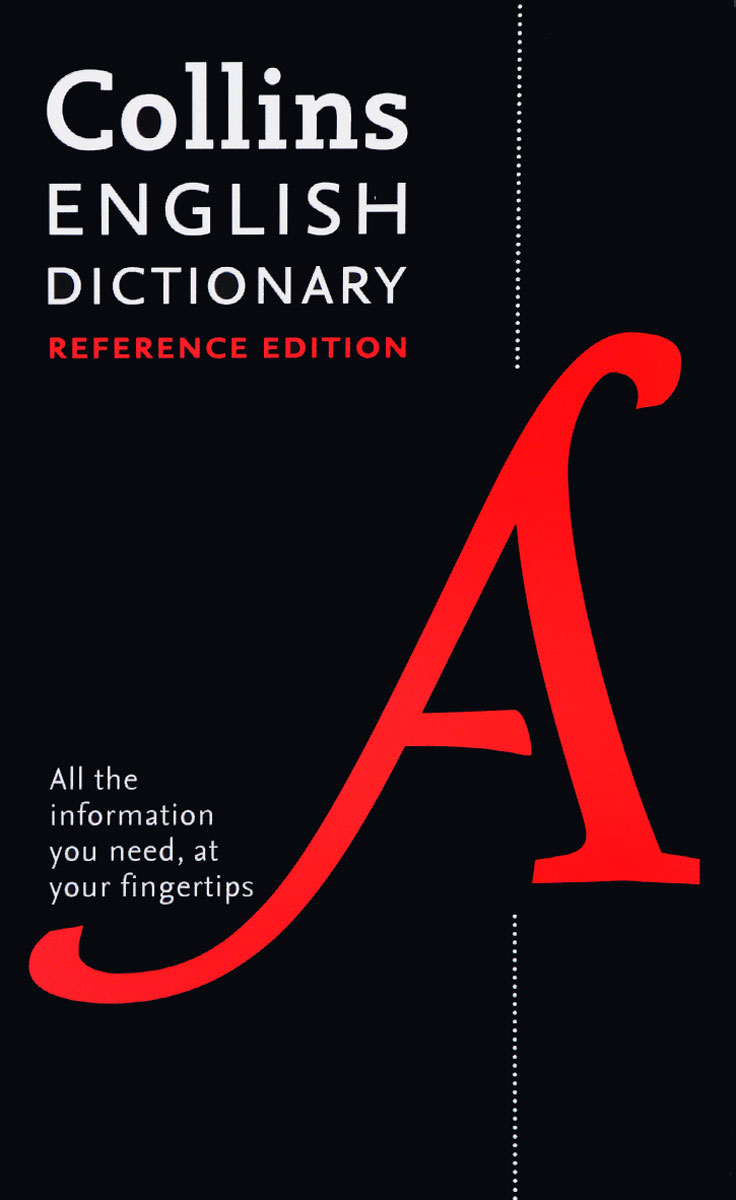 English Dictionary: Reference Edition: All the Information You Need, At Your Fingertips collins essential chinese dictionary