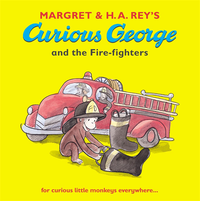 Curious George and the Fire-fighters george and the big bang