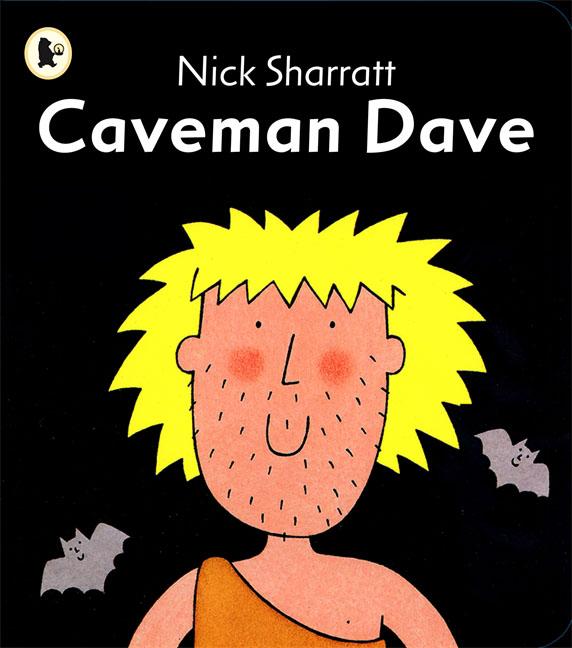 Caveman Dave nick sharratt caveman dave
