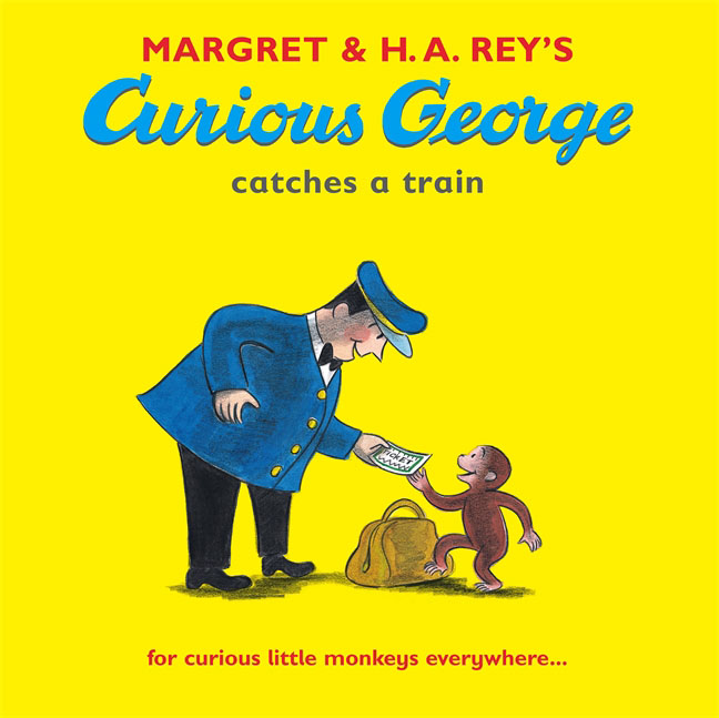Curious George Catches a Train george and the big bang