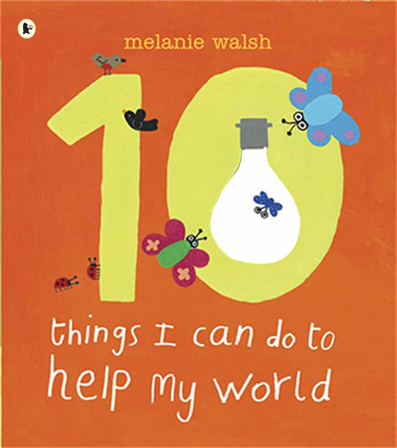 Ten Things I Can Do to Help My World ten things we did and probably shouldn t have