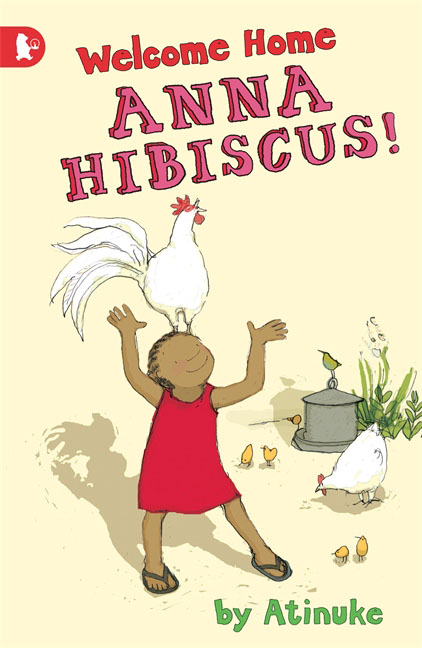 Купить Welcome Home, Anna Hibiscus!,
