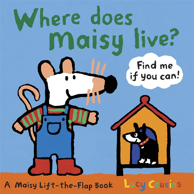Where Does Maisy Live? maisy goes by plane