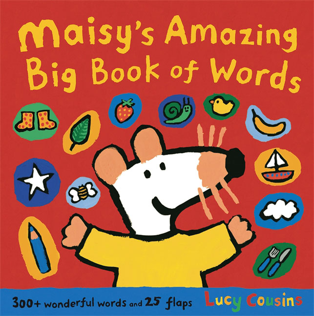 Maisy's Amazing Big Book of Words what s the time maisy