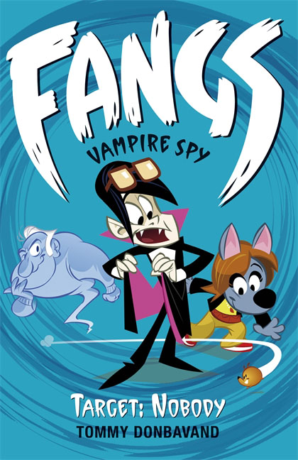 Fangs Vampire Spy Book 4: Target: Nobody fangs for nothing