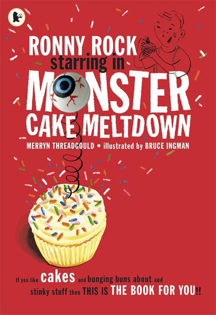 Купить Ronny Rock Starring in Monster Cake Meltdown
