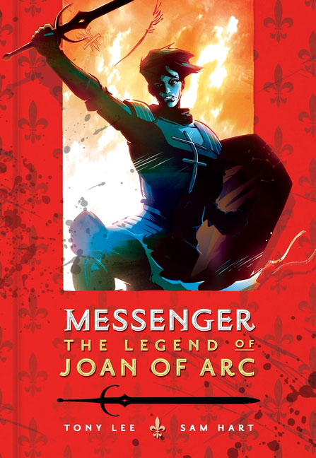 Messenger: The Legend of Joan of Arc a nation s hope the story of boxing legend joe louis