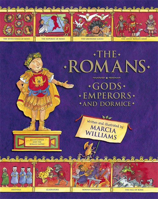 The Romans: Gods, Emperors and Dormice ancient rome the rise and fall of an empire