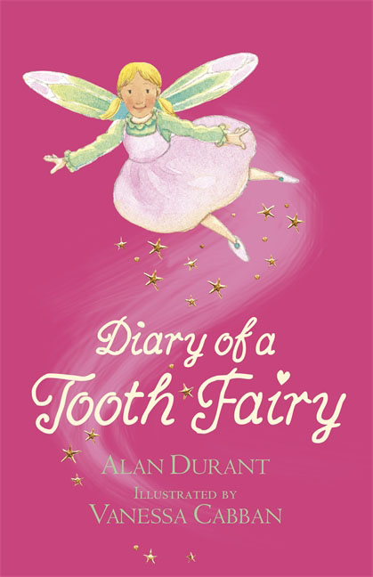 Diary of a Tooth Fairy first love and the diary of a superfluous man
