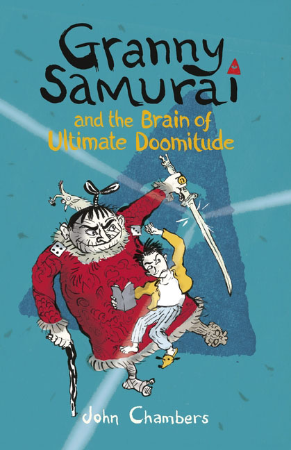 Granny Samurai and the Brain of Ultimate Doomitude my granny