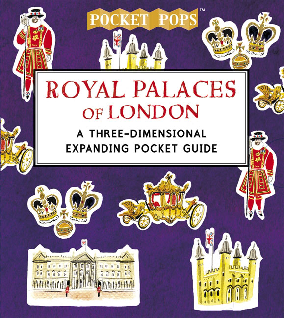 Royal Palaces of London: A Three-Dimensional Expanding Pocket Guide a three dimensional embroidery of flowers trees and fruits chinese embroidery handmade art design book