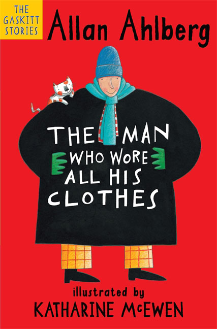 The Man Who Wore All His Clothes the salmon who dared to leap higher