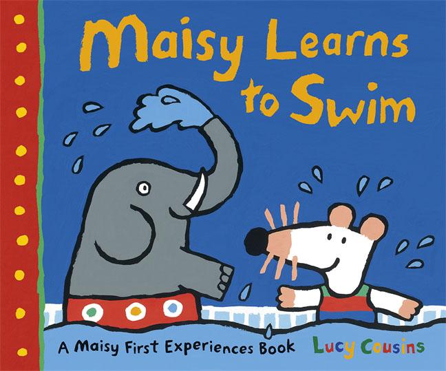 Maisy Learns to Swim maisy goes to nursery