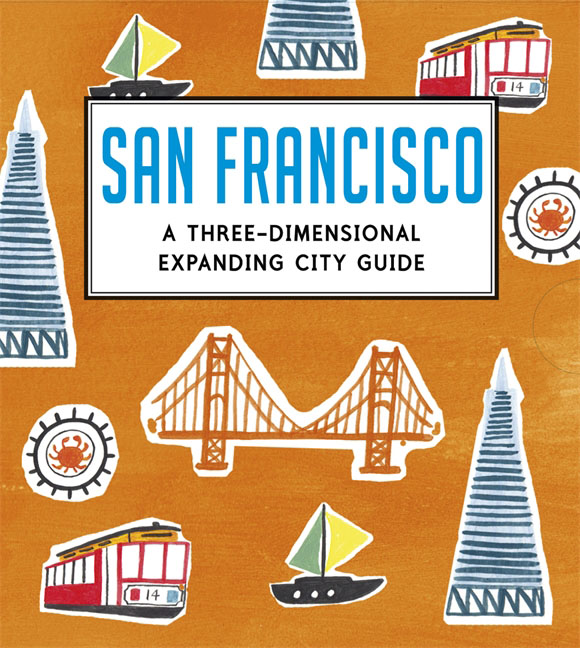 San Francisco: A Three-Dimensional Expanding City Guide leyland s a curious guide to london tales of a city